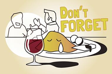 飲まない、食べない、帰らない。