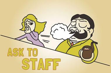 香りの強いもの(パイプなど)を吸うときは、スタッフに確認しよう。